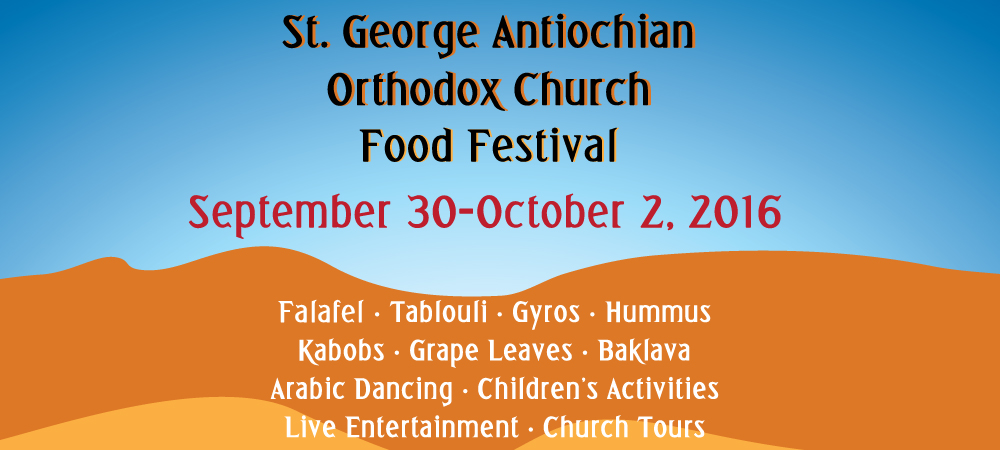 St. George Antiochian Orthodox Church Food Festival